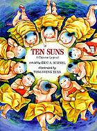 Ten suns : a Chinese legend