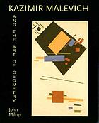 Kazimir Malevich and the art of geometry