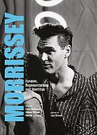 Morrissey fandom, representations and identities