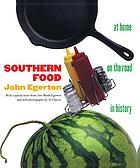 Southern food : at home, on the road, in history