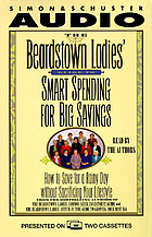 The Beardstown Ladies' guide to smart spending for big savings : [how to save for a rainy day without sacrificing your lifestyle]