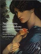 Proserpina : Goethe's melodrama with music