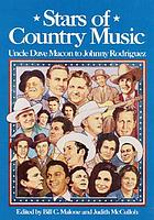 Stars of country music : Uncle Dave Macon to Johnny Rodriguez