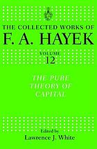The collected works of Friedrich August Hayek