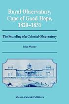 Royal Observatory, Cape of Good Hope, 1820-1831
