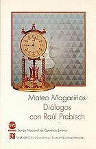 Diálogos con Raúl Prebisch