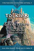 Tolkien and Shakespeare : essays on shared themes and language