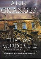 That way murder lies : a Mitchell and Markby mystery