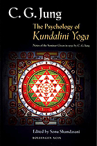 The psychology of Kundalini yoga : notes of the seminar given in 1932 by C.G. Jung