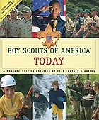 Boy Scouts of America today: a photographic celebration of 21st century scouting