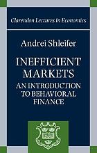 Inefficient markets : an introduction to behavioral finance