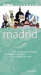 Fodor's citypack Madrid : the ultimate key to the city, a complete pocket guide plus a full-size color map
