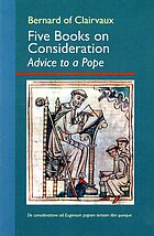 Five books on consideration : advice to a Pope