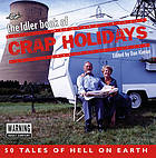 The Idler book of crap holidays : 50 tales of hell on earth