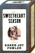 The sweetheart season : a novel