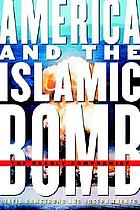 America and the Islamic bomb : the deadly compromise