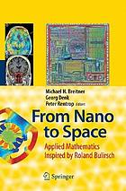 From nano to space applied mathematics inspired by Roland Bulirsch