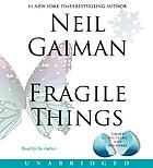 Fragile things : [short fictions and wonders]