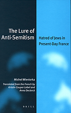 The lure of anti-Semitism hatred of Jews in present-day France