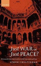 Just war or just peace? : humanitarian intervention and international law
