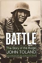 Battle : the story of the Bulge