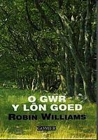 O gwr y Lôn Goed