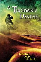 A thousand deaths