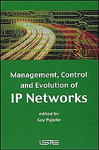 Management, control, and evolution of IP networks