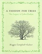 A passion for trees : the legacy of John Evelyn