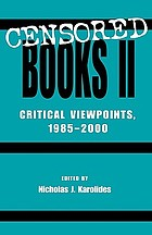 Censored books II : critical viewpoints, 1985-2000