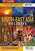 Outlook traveller getaways - South East Asia Holidays