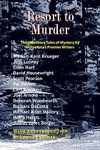 Resort to Murder : [thirteen more tales of mystery by Minnesota's premier writers