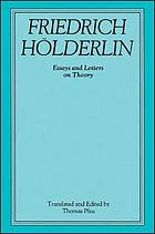 Friedrich Hölderlin essays and letters on theory
