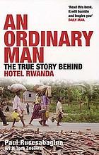 The true story behind Hotel Rwanda