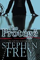 The protégé : a novel