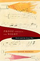 Proof through the night : music and the great war
