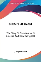 Masters of deceit : the story of communism in America and how to fight it