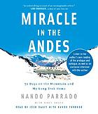 Miracle in the Andes [72 days on the mountain and my long trek home]