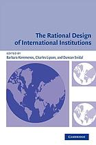 The rational design of international institutions
