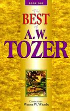 The best of A.W. Tozer : 52 favorite chapters