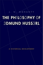 The philosophy of Edmund Husserl : a historical development