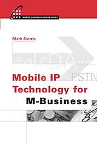Mobile IP technology for M-business