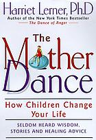 The mother dance : how children change your life