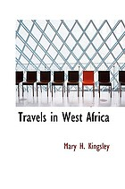Travels in West Africa : Congo français, Corisco, and Cameroons