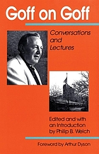 Goff on Goff : conversations and lectures