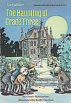 The haunting of grade three