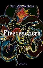 Firecrackers : a realistic novel