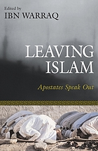Leaving Islam : apostates speak out