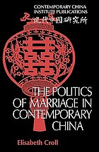 The politics of marriage in contemporary China