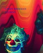 Cindy Sherman clowns